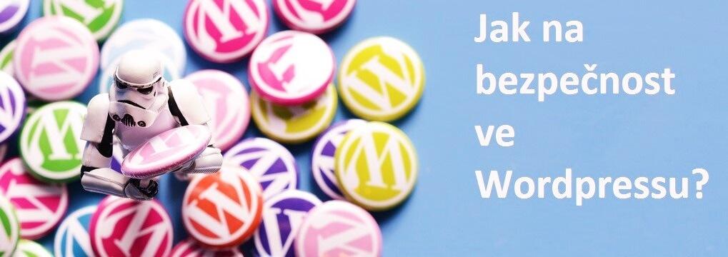 Záznam webináře: Jak na bezpečnost ve WordPressu?