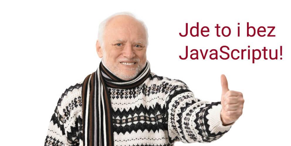 Záznam webináře: Jde to i bez JavaScriptu!
